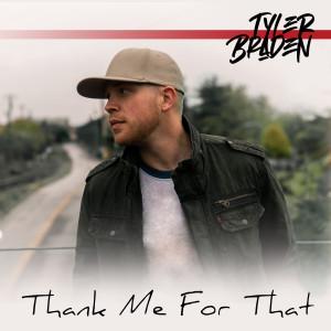 Album Thank Me for That from Tyler Braden