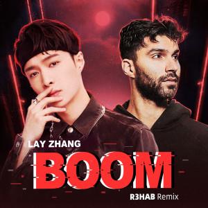 BOOM (R3HAB Remix) dari LAY