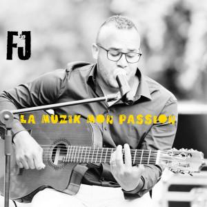 FJ的專輯La Muzik Mon Passion