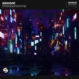 Sikdope的專輯Stranger Synths