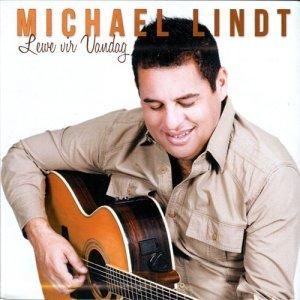 Album Lewe Vir Vandag from Michael Lindt