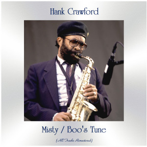 Album Misty / Boo's Tune from Hank Crawford