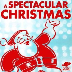 The Hit Co.的專輯A Spectacular Christmas