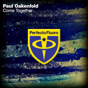 Paul Oakenfold的專輯Come Together