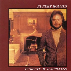 Rupert Holmes的專輯Pursuit of Happiness