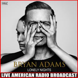 Lonely Nights (Live) dari Bryan Adams