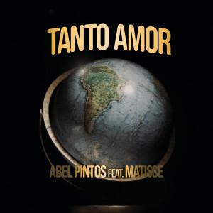 Album Tanto Amor (El Viaje de Matisse) from Abel Pintos