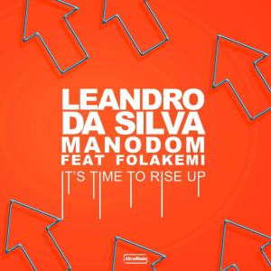 Album It's Time To Rise Up from Leandro Da Silva