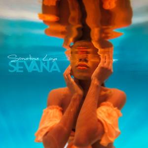 Album Sometime Love from Sevana