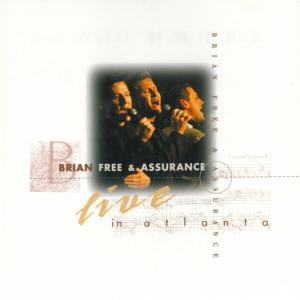 Live In Atlanta 1995 Brian Free & Assurance