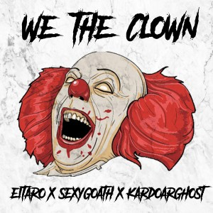 Album We The Clown from Sexy Goath