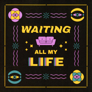 Album Waiting All My Life from Sofasound