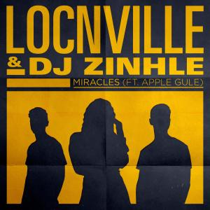 Album Miracles (feat. Apple Gule) [Remix] from Locnville