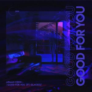 Album Good for You from Arman Cekin