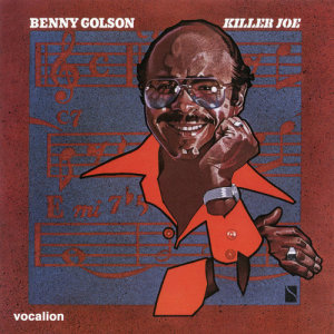 """Listen to The New Killer Joe (7"""" Version) song with lyrics from Benny Golson"""