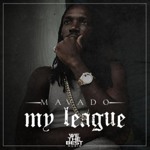 Listen to My League song with lyrics from Mavado