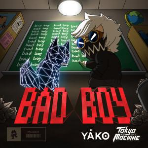 BAD BOY dari Tokyo Machine