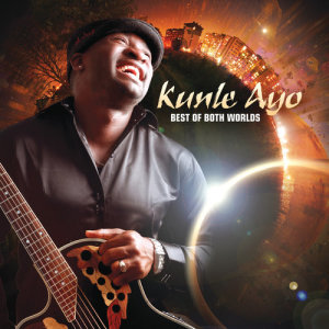 Album Best Of Both Worlds from Kunle Ayo