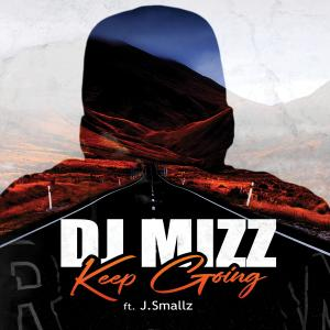 Album Keep Going from DJ Mizz