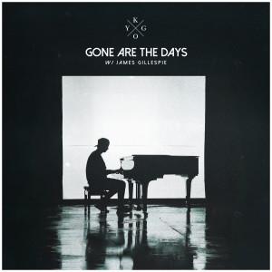 Gone Are The Days dari Kygo