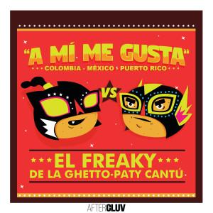 Album A Mí Me Gusta from El Freaky