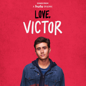 "Album Songs from ""Love, Victor"" from Isaac Dunbar"