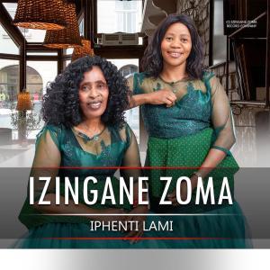 Album iPhenti Lami from IZINGANE ZOMA