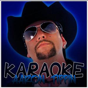 Ameritz Karaoke Entertainment的專輯Karaoke - Aaron Tippin