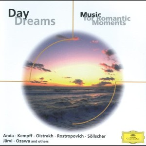 Wilhelm Kempff的專輯Daydreams - Music for Romantic Moments