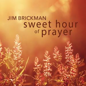 Album Sweet Hour of Prayer from Jim Brickman
