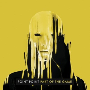Album Part of the Game from Point Point