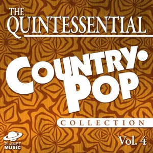The Hit Co.的專輯The Quintessential Country-Pop Collection, Vol. 4
