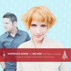 The Dawn Of Grace dari Sixpence None The Richer