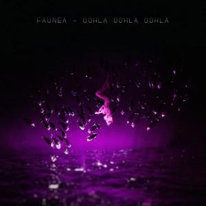 Album Oohla Oohla Oohla from Faunea