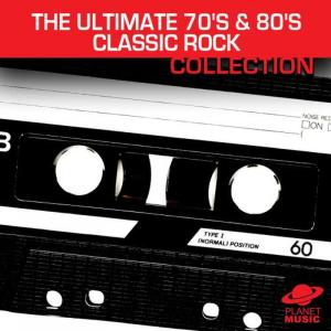 The Hit Co.的專輯The Ultimate 70's and 80's Classic Rock Collection