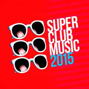 Super Club Music 2015