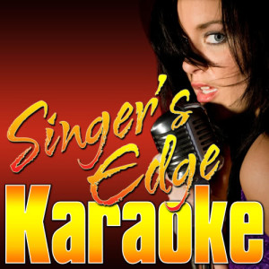 Singer's Edge Karaoke - Someone to Watch over Me (Originally Performed by Willie Nelson) (Vocal Version) dari album Someone to Watch over Me (Originally Performed by Willie Nelson) [Karaoke Version]