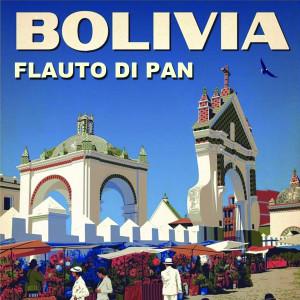 Album Bolivia (Flauto Di Pan) from Pastor Solitario