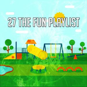 Nursery Rhymes的專輯27 The Fun Playlist