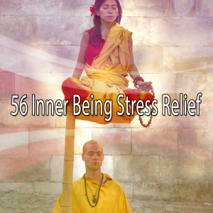 Album 56 Inner Being Stress Relief from Meditacion Música Ambiente
