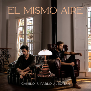 Album El Mismo Aire (con Pablo Alborán) from Camilo