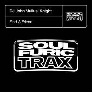 Album Find A Friend from DJ John 'Julius' Knight
