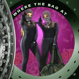Listen to Where The Bag At song with lyrics from City Girls