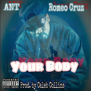 Album Your Body (Explicit) from A.N.T.