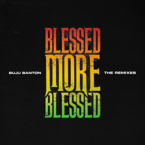 Album Blessed More Blessed from Buju Banton
