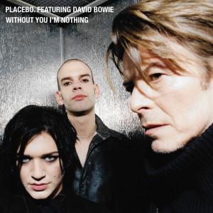 Placebo的專輯Without You I'm Nothing (Explicit)