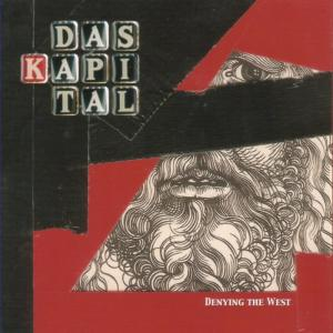Album Denying the West from Das Kapital