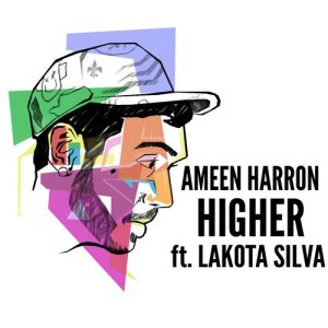 Album Higher (feat. Lakota Silva) from Ameen Harron