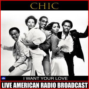 Album I Want Your Love from Chic