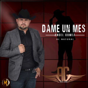 Album Dame un Mes from Àngel Gómez